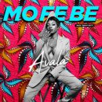 """Avala – """"Mo Fe Be"""""""