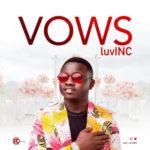 """LuvINC – """"Vows"""" (Prod. by Mykah)"""