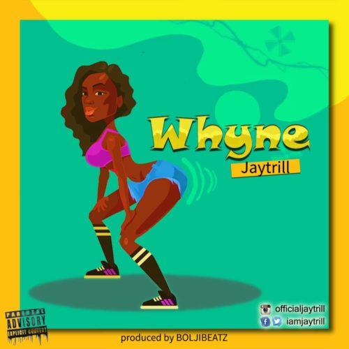 Jaytrill - Whyne
