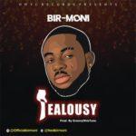 """Bir-moni – """"Jealousy"""""""