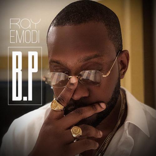 "Ray Emodi - ""B.P"""