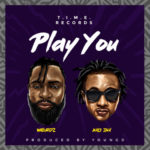 """Weirdz – """"Play You"""" f. Ayo Jay (Prod. By Young D)"""