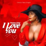 "Teema Liray – ""I Love You"""