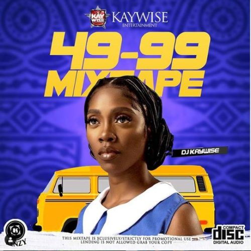 "DJ Kaywise - ""49-99 Mixtape"""