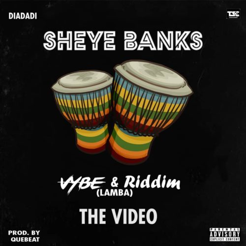"Sheye Banks - ""Cybe & Riddim"" (Lamba)"