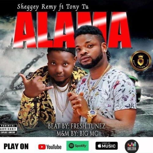 "Sheggey Remy – ""Alama"" ft. Tony Tu"
