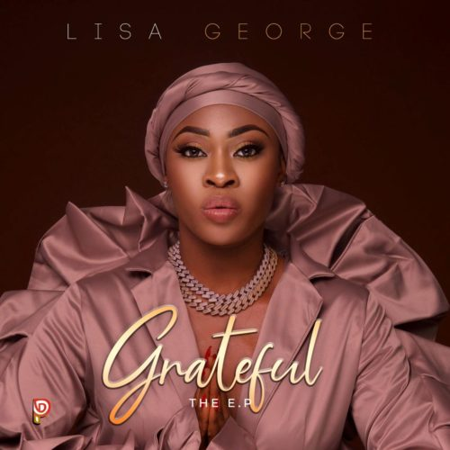 "Lisa George – ""Grateful"" (EP) + ""Girls Abre"""