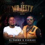 [Song + Video] Peruzzi x El fuego – Majesty (Remix)