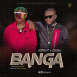 "KINGP – ""Banga"" ft. Zlatan (Prod. By Tefa)"