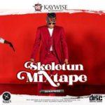 """DJ Kaywise – """"Skeletun Mixtape"""""""