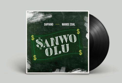 """Dapiano x Wande Coal – """"Sanwo Olu"""""""