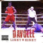 "Davolee – ""Light Weight"" (Dremo Diss)"