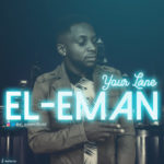 "El-Eman – ""Your Lane"""