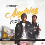 "Flexy W x UchBarz – ""Anything"""