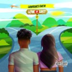 Lawrence Guchi – Love or Lust EP