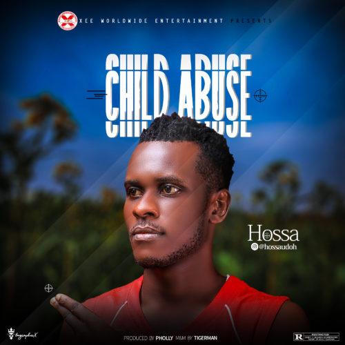 """Hossa – """"Child Abuse"""""""