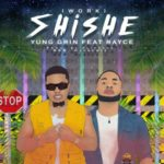 "Yung Grin – ""Shishe"" ft. Rayce (Prod. Fliptyce)"