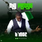 "B'moz – ""My Pledge"" (Prod. by Pedro)"