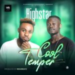 "Highstar – ""Cool Temper"" (Prod.by Regizbeatz)"