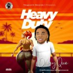"DamyQue – ""Heavy Duty"""