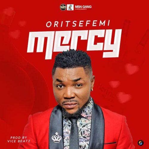 "Oritse Femi - ""Mercy"""