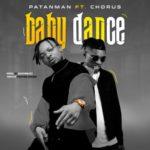 """Patanman – """"Baby Dance"""" ft. Chorus"""