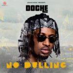 "Doche – ""No Dulling"""