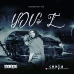 "Coolia – ""You And I"" (Prod. V-Stix)"