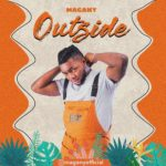 [Music] Magany – Outside