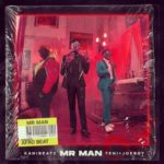 "Teni x Joeboy x Kani Beatz – ""Mr Man"""