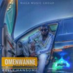 "Kelly Hansome – ""OmeNwanne"" (Reggae Version)"