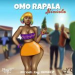 "[Lyrics] Niniola – ""Omo Rapala"""
