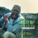 "[Audio + Video] Kelly Jay – ""Gbagam"""