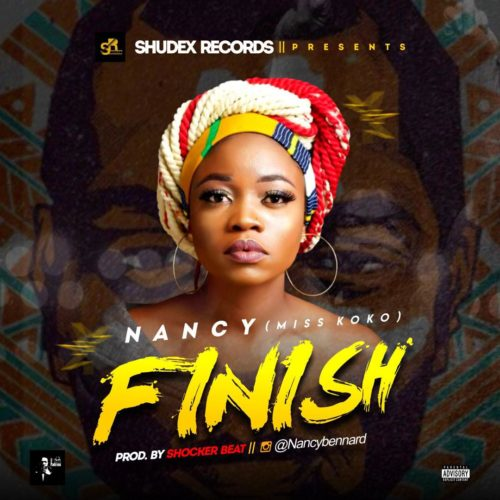 "Nancy – ""Finish"" (Prod By Shocker Beat)"