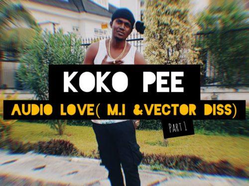 "Kokopee – ""Audio Love"" (M.I & Vector Diss)"
