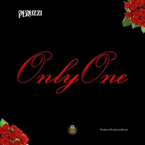 "Peruzzi – ""Only One"""