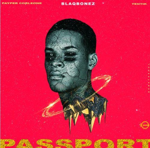 "100 Crowns - ""Passport"" ft. Blaqbonez, Payper Corleone, Tentik"