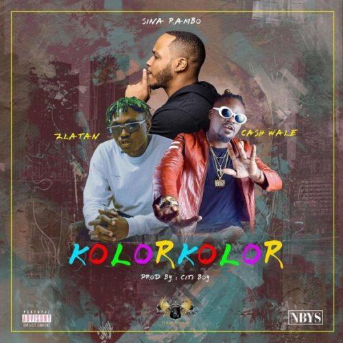 "Sina Rambo – ""Kolor Kolor"" ft. Zlatan x Cash Wale"