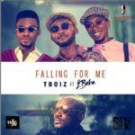 "Hypertek Presents; Tboiz x 2Baba – ""Falling For Me"""