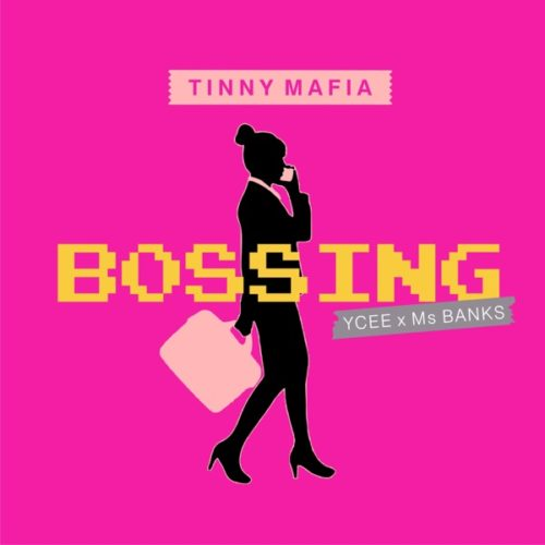 "Tinny Mafia – ""Bossing"" ft. Ycee x Ms Banks"