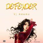 """VJ Adams – """"Defender"""""""