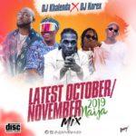 "DJ Khalenda x DJ Korex – ""Latest October/November Nigeria Mix 2019"""