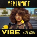 [Video Premiere] Yemi Alade – Vibe