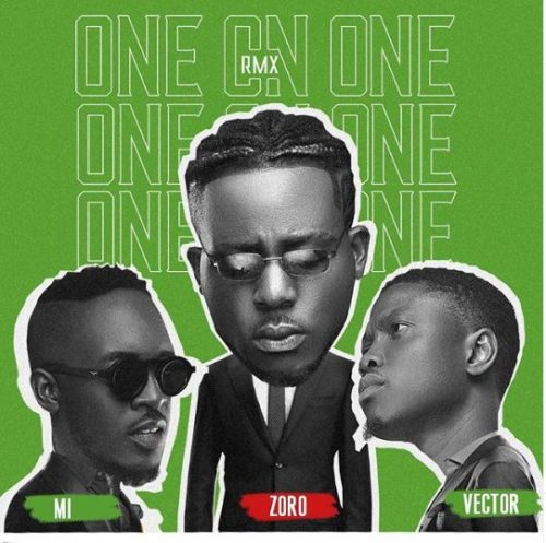 "Zoro – ""One On One"" (Remix) ft. M.I x Vector"