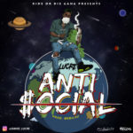 """Lucre – """"Antisocial"""""""
