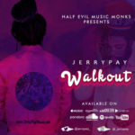 "Jerry Pay – ""Walkout"""