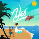 "Tinny Entertainment Presents; Myles – ""Yes"" (Prod. By Young John)"