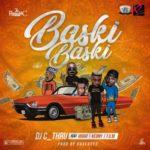 """DJ C_Thru – """"Baski Baski"""" ft. Viggo, Keony, F.U.M"""