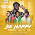 "Package AOC – ""Be Happy"" ft. Oritse Femi, Zamorra x Lyta"