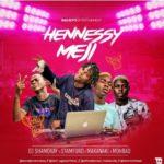 """DJ Shamokay – """"Hennessy Meji"""" ft. Mohbad, Stamford, Makanaki"""